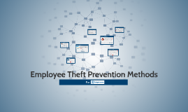 Employee Theft Prevention Methods