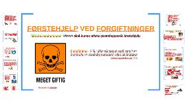FØRSTEHJELP VED FORGIFTNINGER