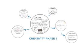 CREATIVITY PHASE 2