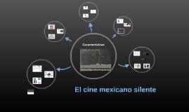 El cine mexicano silente
