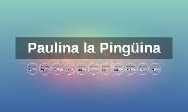 Paulina la Pingüina