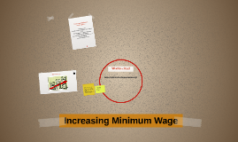 Increasing Minimum Wage