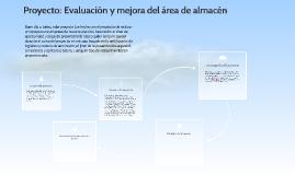 Copy of Proyecto: Evaluacion y mejora del area de almacen