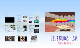 Club Drugs : LSD