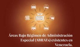 Áreas Bajo Régimen de Administración Especial (ABRAEs) exist