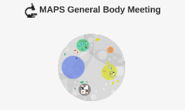 MAPS General Body Meeting
