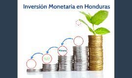 Inversión Monetaria en Honduras
