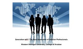 Copy of Copy of The Next Generation of Aviation Professionals GenY