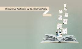 Desarrollo historico de la epistemología