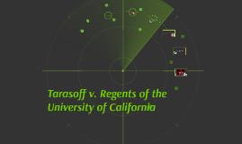 Tarasoff v. regents of the University of California
