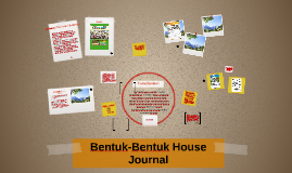 Bentuk-Bentuk House Journal