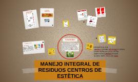 MANEJO INTEGRAL DE RESIDUOS CENTROS DE ESTÈTICA