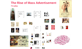 The Rise of Mass Advertisement
