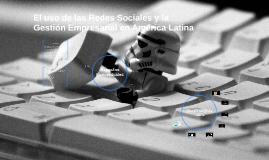 El uso de las Redes Sociales y la Gestión Empresarial en Amé