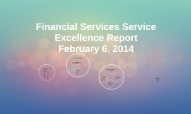 Financial Services Service Excellence Report