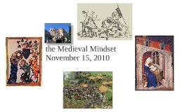 the medieval mindset