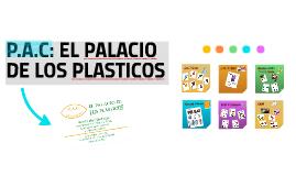 P.A.C: EL PALACIO
