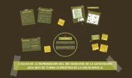 CAUSAS DE LA REPROBACIÓN DEL 3RE SEMESTRE DE LA GENERACIÓN 2