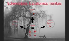 Estereótipos: transtornos mentais