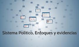 Sistema Político, Enfoques y evidencias