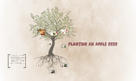 Planting An Apple Seed