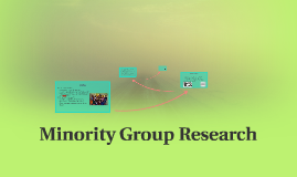 Minority Group Research