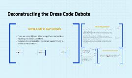 Deconstructing the Dress Code Debate