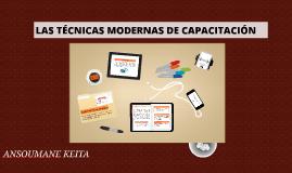 Copy of Copy of LAS TÉCNICAS MODERNAS DE CAPACITACIÓN