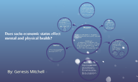 Does socio-economic status effect mental and physical health