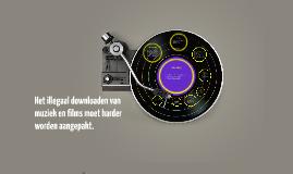 Copy of Het illegaal downloaden van muziek en films moet harder word
