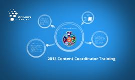 2013 Content Coordinator Training