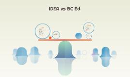 IDEA vs BC Ed