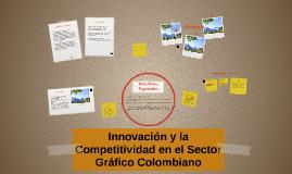 Innovación y la Competitividad en el Sector Gráfico Colombia