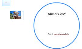 Title of Prezi