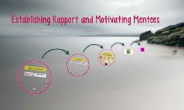 Establishing Rapport and Motivationg Mentees