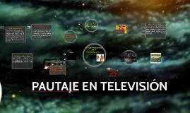 PAUTAJE EN TELEVISIÓN
