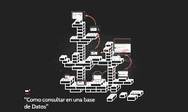 """Copy of """"Como consultar en una base de datos"""""""