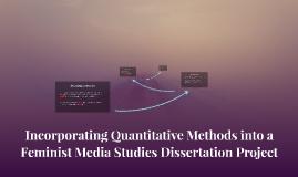 Incorporating Quantitative Methods into a Feminist Media Stu