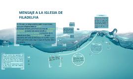 Copy of MENSAJE A LA IGLESIA DE FILADELFIA