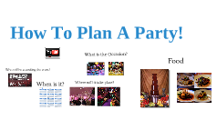 How to plan a Party!