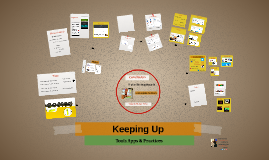 Copy of Keeping Up: Tools Apps and Practices