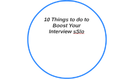 10 Things to Boost Your Interview Skills