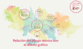 Copy of Relación del dibujo técnico con el diseño gráfico