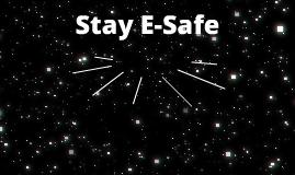 Stay E-Safe