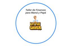 Taller de Finanzas para Mamá y Papá