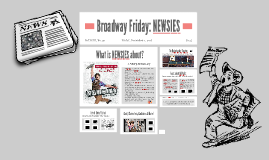 Broadway Friday: NEWSIES