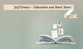 Jeff Kinney - Education and Book Tours