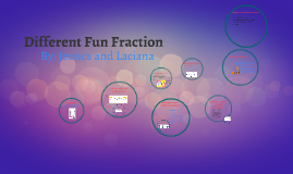 Different Fun Fraction