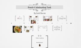 Foods Culminating Task