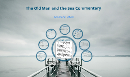 The Old Man and the Sea Commentary